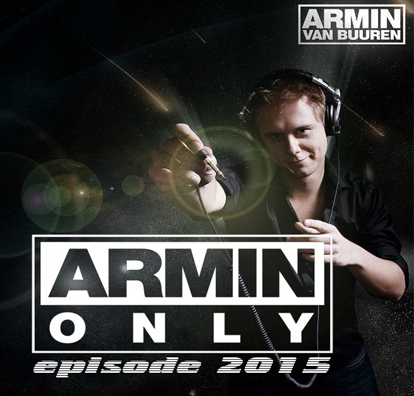 Armin van Buuren - Armin Only episode 2015